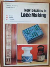 New designs in Lace Making. Malmberg/Thorlin. 96 pages